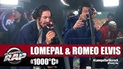 Lomepal '1000°C' ft Roméo Elvis #PlanèteRap