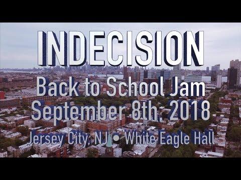 Indecision - FULL SET • 9.8.18 • Back to School Jam 2018