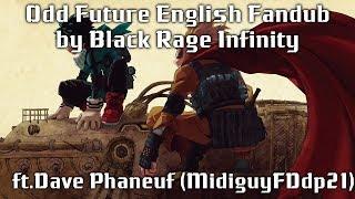 【Rage ft. Dave Phaneuf (aka MidiguyFDdp21)】Odd Future (My Hero Academia) TV Length English Fandub