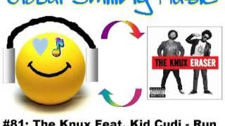 The Knux Feat. Kid Cudi - Run