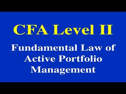 2015- CFA Level II- Fundamental Law of Active Portfolio Management