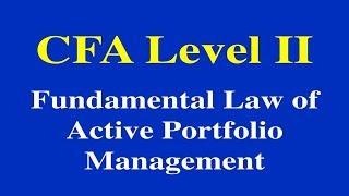 2015- CFA Level II- Fundamental Law of Active Portfolio Management