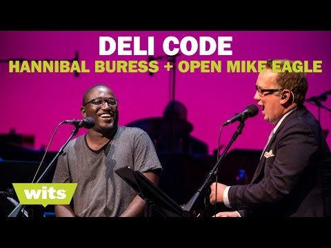 hannibal-buress-and-open-mike-eagle---'deli-code'---wits