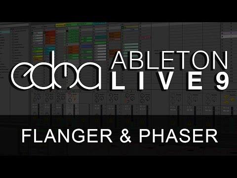 Tutorial: Ableton - Flanger and Phaser