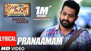 Pranaamam Lyrical Video | Janatha Garage | Jr NTR, Mohanlal, Samantha | DSP | Telugu Songs 2016