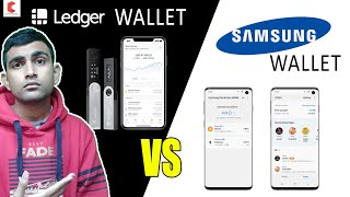 LEDGER Hardware wallet or SAMSUNG Mobile Hardware wallet, which one is BEST ? - CRYPTOVEL