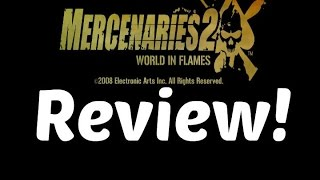 Mercenaries 2: World in Flames Review - Why it was Awesome!
