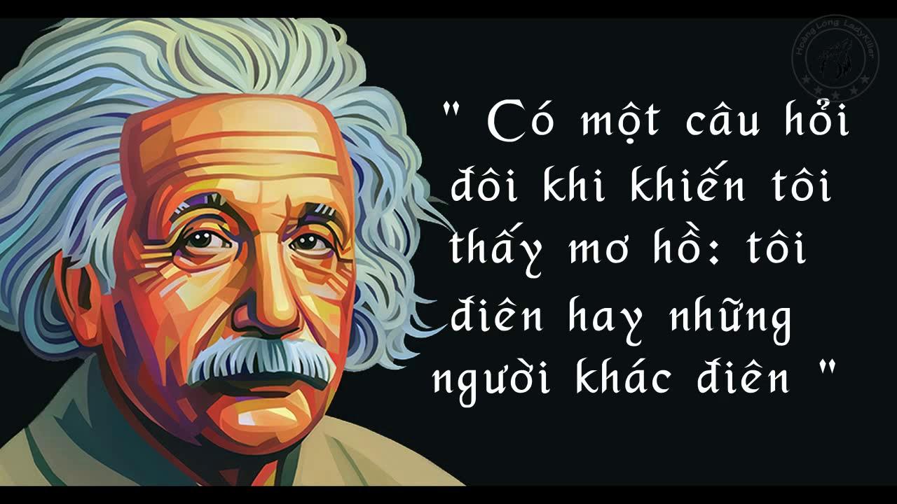 Những câu nói hay của thiên tài Albert Einstein