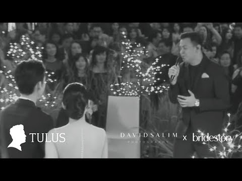 TULUS  Bridestory X David Salim Photography presents TULUS