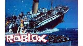 "Roblox , Titanic : ""The Titanic Of the Chinese"""