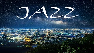 Relaxing JAZZ - Soft City Night JAZZ for Evening - Chill Out Music