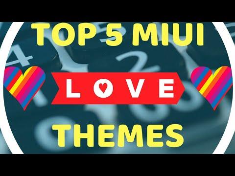 Top 5 MIUI Themes || Love Themes || Hi Tech Fans ||