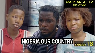 Download Emmanuella Comedy - NIGERIA OUR COUNTRY (Mark Angel Comedy Episode 283)