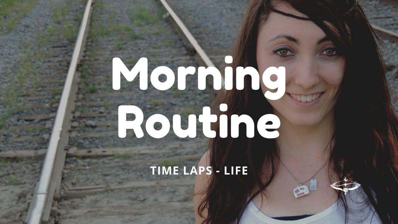 Morning Routine - life et confinement