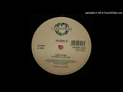 Robin S - Luv 4 Luv (Stonebridge Club Mix) *Oldskool House*