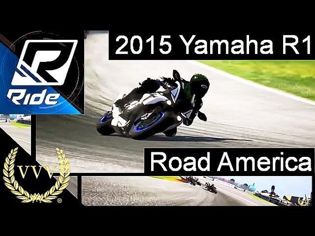 Ride - 2015 Yamaha R1 Road America Multicam