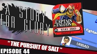 The Pursuit of Salt – A STORY FOR GLORY #44