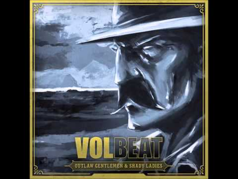 Volbeat - lola montez (Outlaw Gentlemen & Shady Ladies Album 2013)