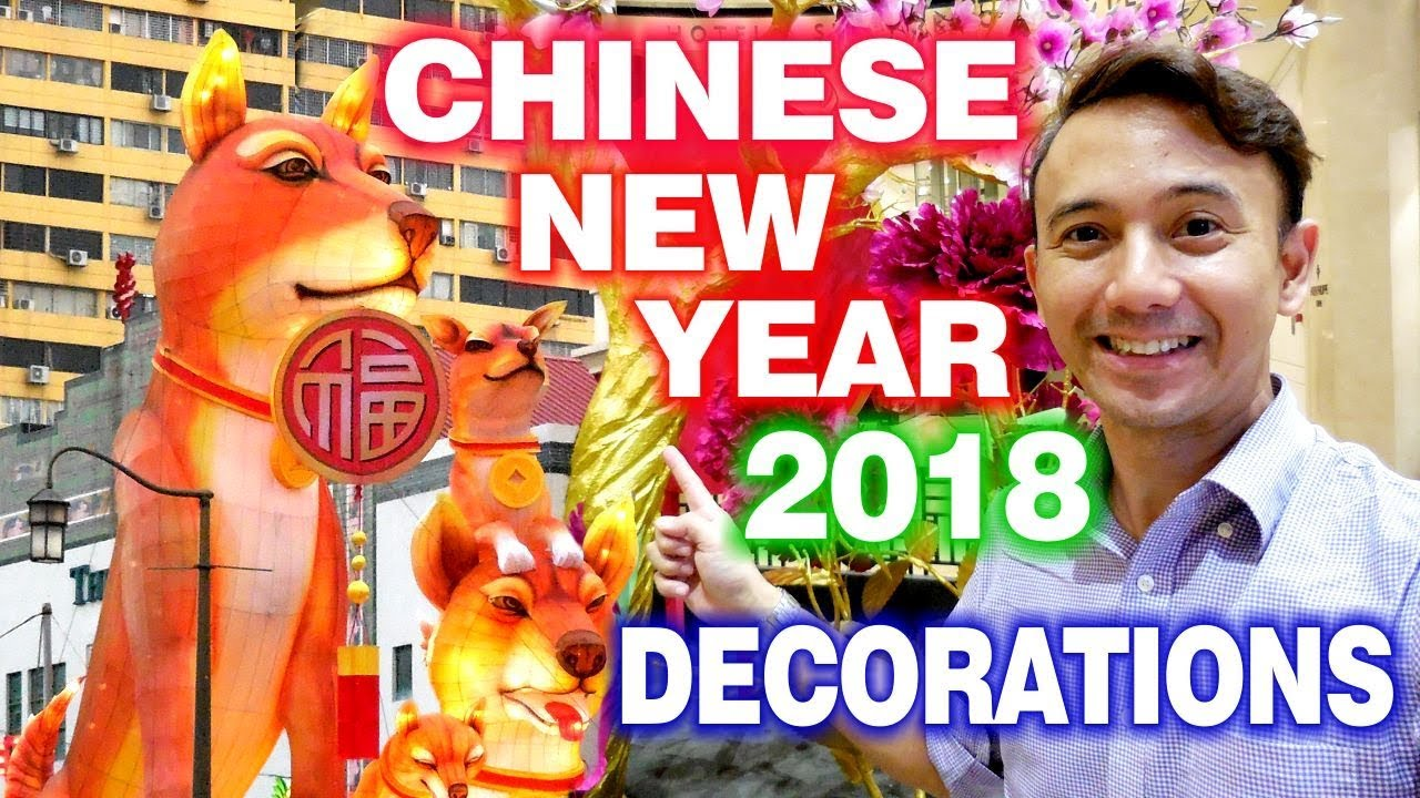 Chinese New Year 2018 Singapore Decorations And Street ...