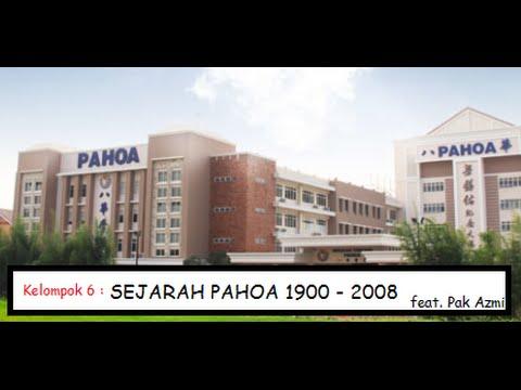 SEJARAH PAHOA 1900 - 2008