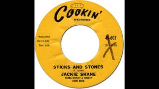 JACKIE SHANE - Sticks & Stones [Cookin