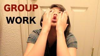 Reasons Why I Hate Group Work