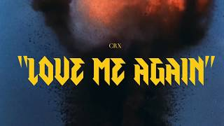 Смотреть клип Crx - Love Me Again