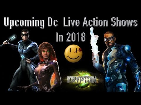 Upcoming DC Live Action Shows In 2018