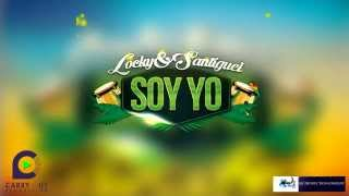 Locky & Santiguel - Soy Yo [Carry Out Production]