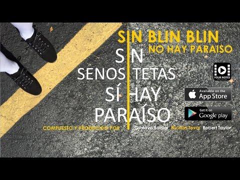 SIN SENOS SI HAY PARAÍSO/ SIN BLIN BLIN NO HAY PARAISO video lyrics
