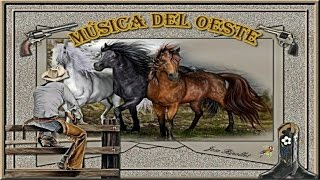 - Música del Oeste -
