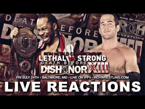 ROH Death Before Dishonor XIII LIVE REACTIONS