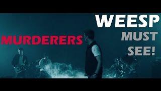 Смотреть клип Weesp - Murderers