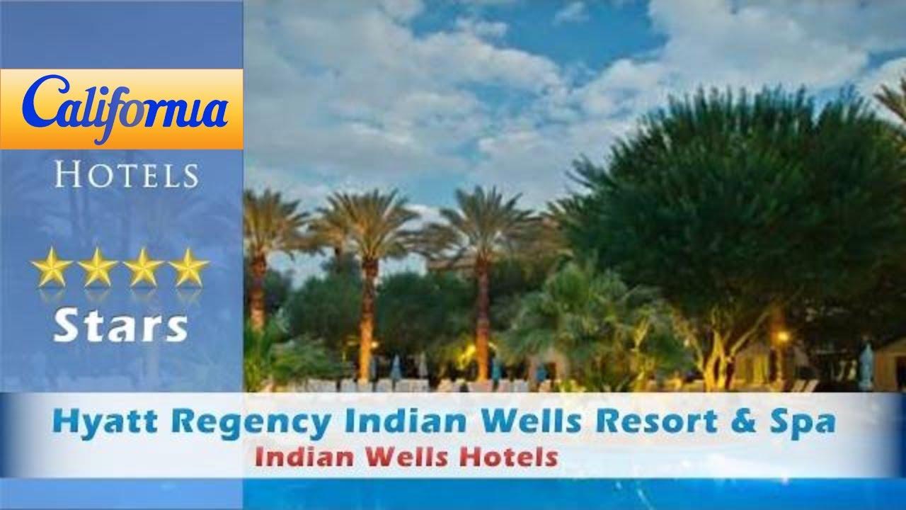 hyatt regency indian wells resort & spa, indian wells hotels