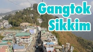 Gangtok Travel Guide - Sikkim India