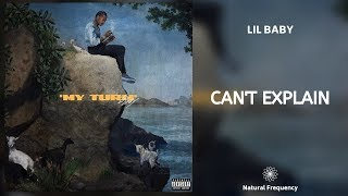Lil Baby - Can't Explain (432Hz)