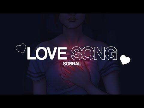 Sobral - Love Song (prod. E4GL3)