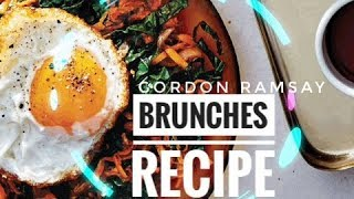 Download Excellent Brunches Recipe By Gordon Ramsay - Almost Anything Mp3 and Videos