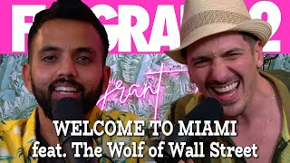 Welcome to Miami! ft The REAL Wolf of Wall Street | Flagrant 2 with Andrew Schulz and Akaash Singh