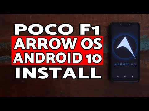 Poco F1 Arrow OS Android 10 ROM Install | How to Install Arrow OS on Poco F1