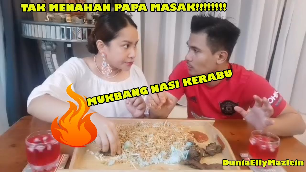 Download TAK MENAHAN PAPA MASAK!!!!MUKBANG NASI KERABU