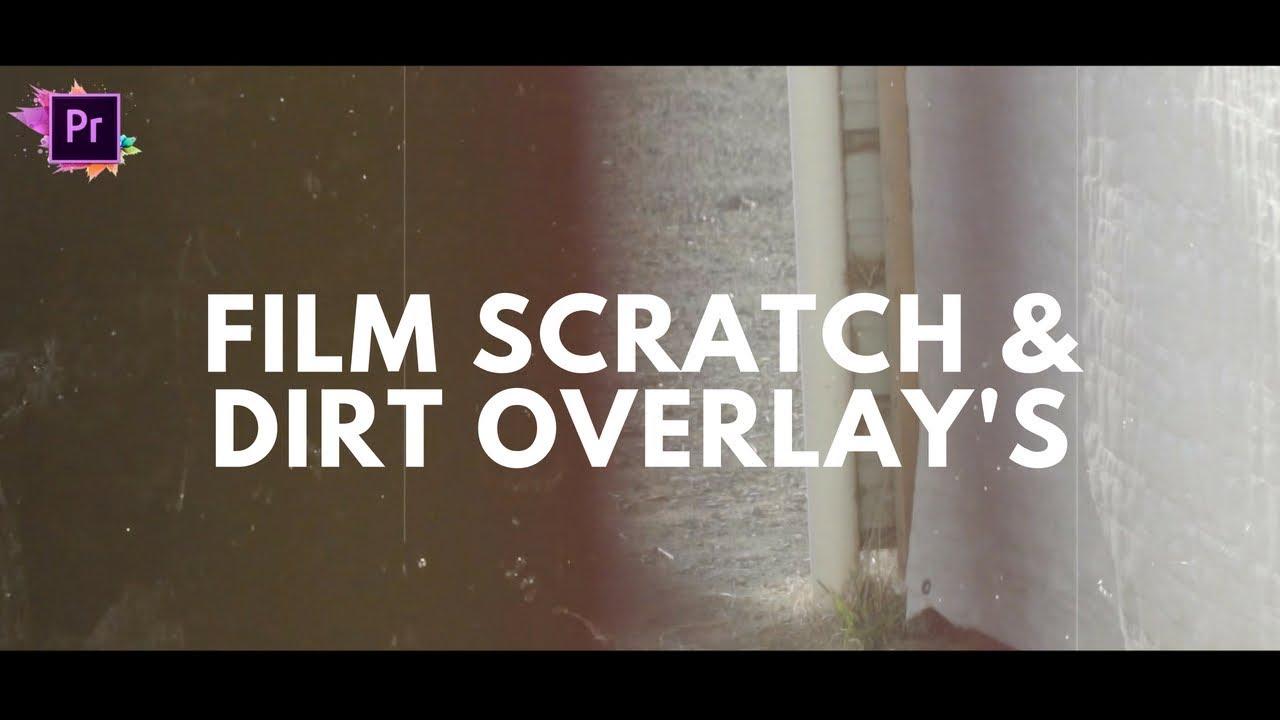 Film Scratches Overlay - Adobe Premiere Pro - Get The Best