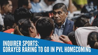 Gorayeb raring to go in PVL homecoming