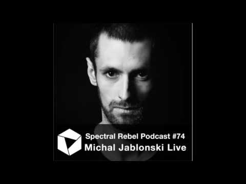 Spectral Rebel Podcast #74: Michal Jablonski Live