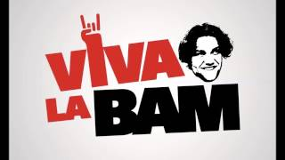 Viva la Bam Theme (Daniel Lioneye   The King Of Rock