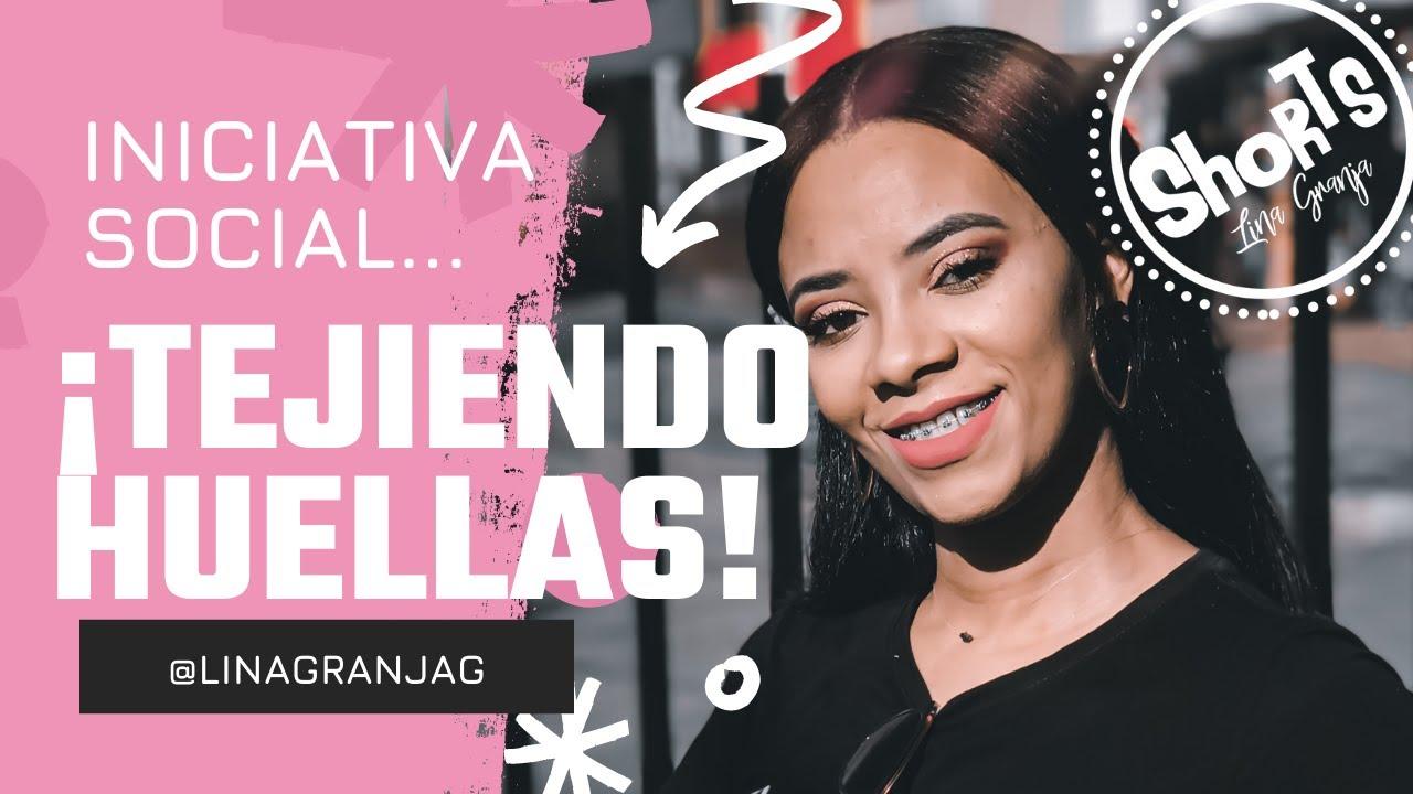 Iniciativa social ♥ BIENVENIDOS A TEJIENDO HUELLAS|Lina Granja♥