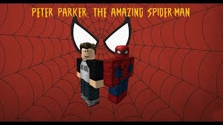 Peter Parker: The Amazing Spider-Man (Teaser Trailer) [ROBLOX]