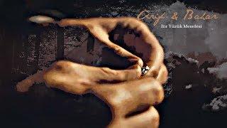 Arif & Bahar I Bir Yüzük Meselesi
