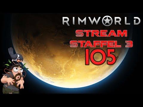 RIMWORLD ► [Stream|S3|105] Knapp mit Platz ► Let's Play Rimworld deutsch