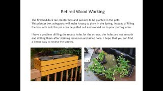 Retired Wood Working Deck Rail Planter Box